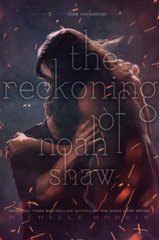 reckoning of noah shaw