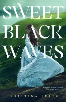 sweet black waves.jpg