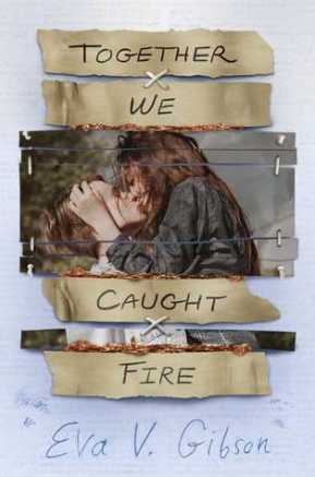 together we caught fire.jpg